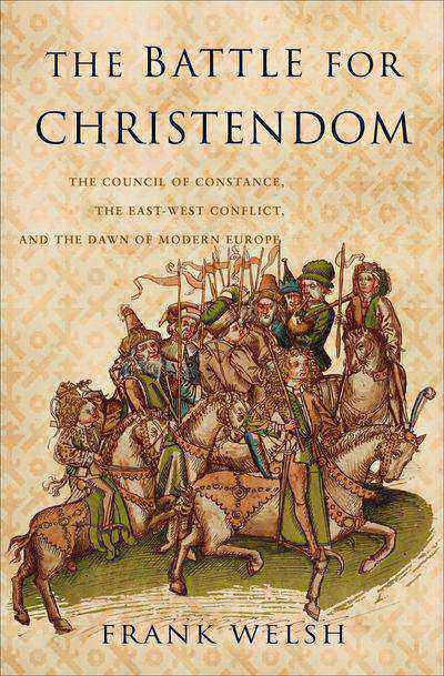 Buy The Battle for Christendom at Amazon