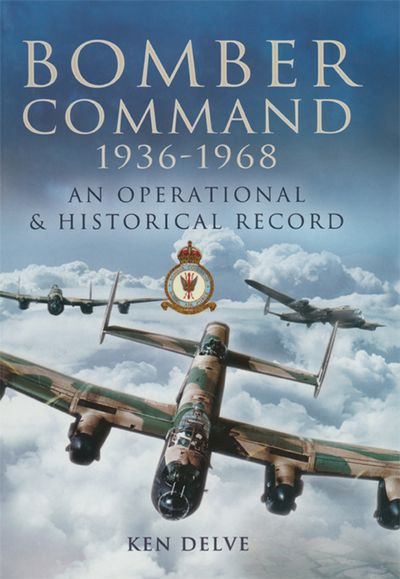 Buy Bomber Command, 1936–1968 at Amazon