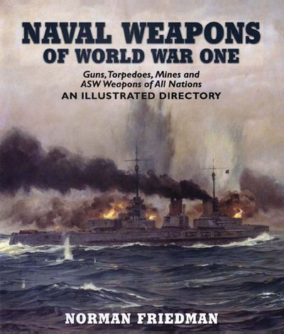 Buy Naval Weapons of World War One at Amazon