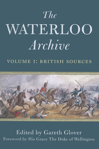 Buy The Waterloo Archive Volume I: British Sources at Amazon