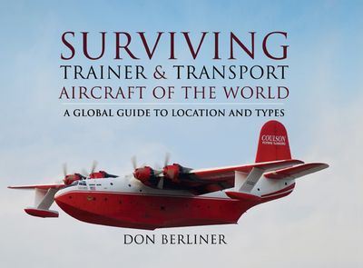 Surviving Trainer & Transport Aircraft of the World