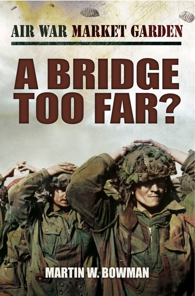 Buy A Bridge Too Far? at Amazon