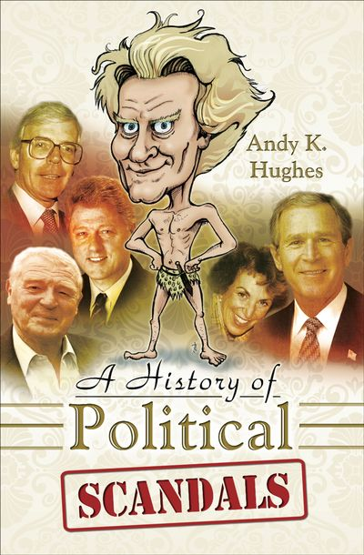 Buy A History of Political Scandals at Amazon