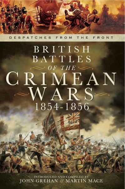 Buy British Battles of the Crimean Wars, 1854–1856 at Amazon