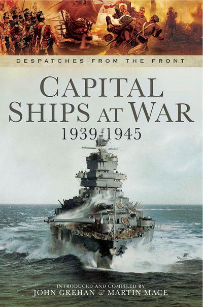 Buy Capital Ships at War, 1939–1945 at Amazon