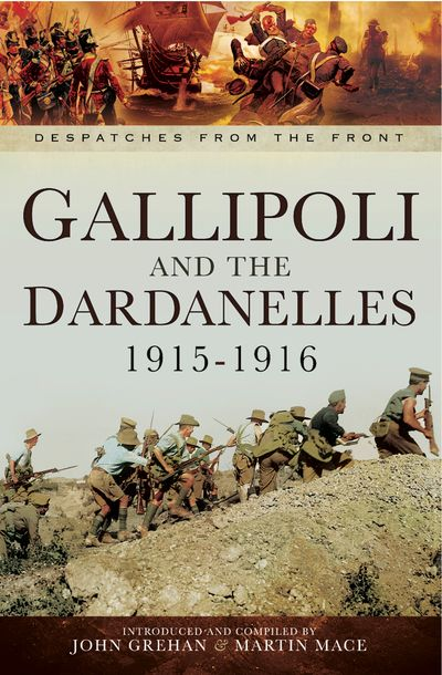 Buy Gallipoli and the Dardanelles, 1915–1916 at Amazon