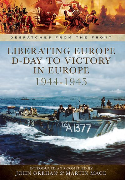 Buy Liberating Europe: D-Day to Victory in Europe, 1944–1945 at Amazon