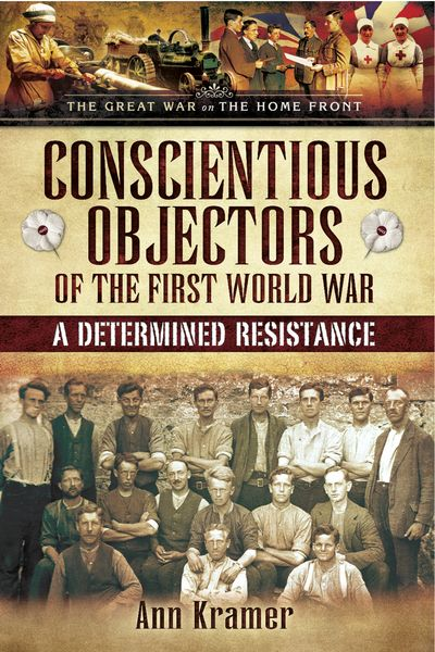 Conscientious Objectors of the First World War