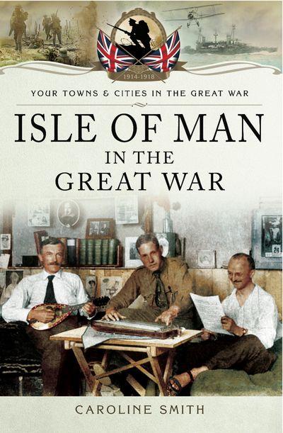 Isle of Man in the Great War