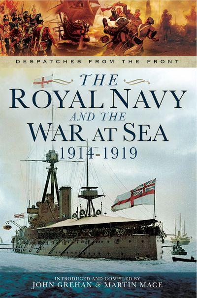 Buy The Royal Navy and the War at Sea, 1914–1919 at Amazon