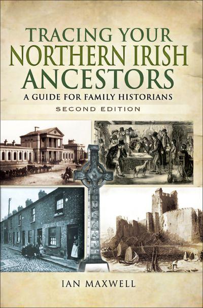 Tracing Your Northern Irish Ancestors