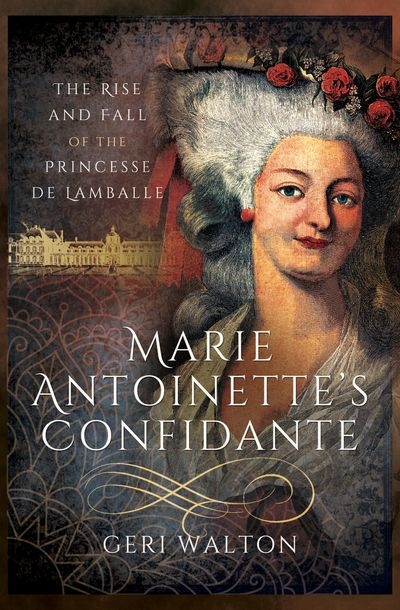 Buy Marie Antoinette's Confidante at Amazon