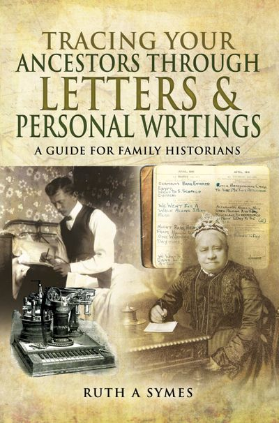 Tracing Your Ancestors Through Letters & Personal Writings