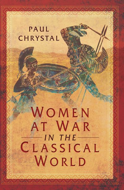 Buy Women at War in the Classical World at Amazon
