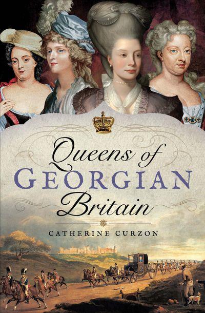 Buy Queens of Georgian Britain at Amazon