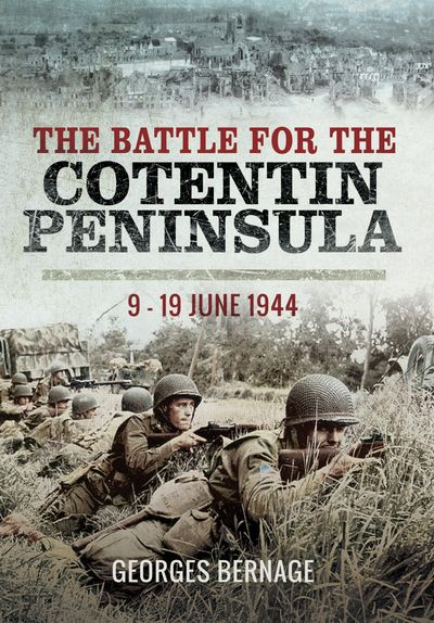 Buy The Battle of Cotentin, 9–19 June 1944 at Amazon