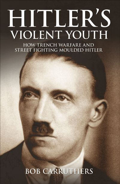 Buy Hitler's Violent Youth at Amazon
