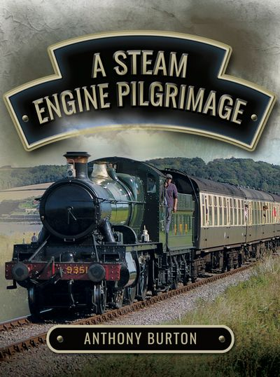 Buy A Steam Engine Pilgrimage at Amazon