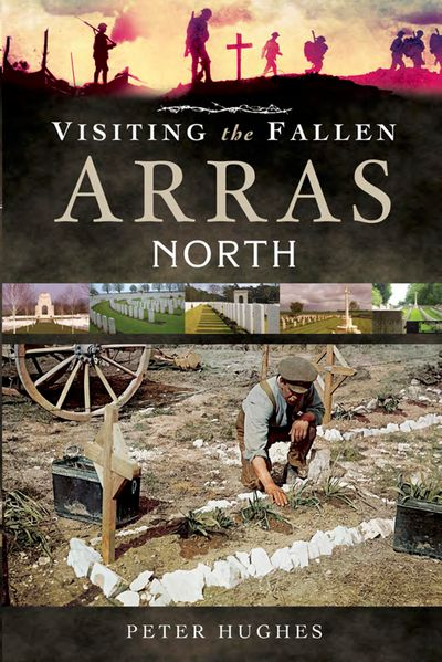 Buy Visiting the Fallen: Arras North at Amazon