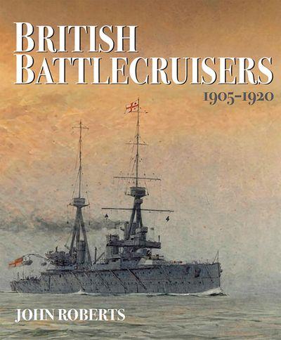 British Battlecruisers, 1905–1920
