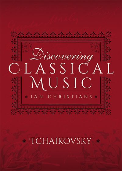 Buy Discovering Classical Music: Tchaikovsky at Amazon