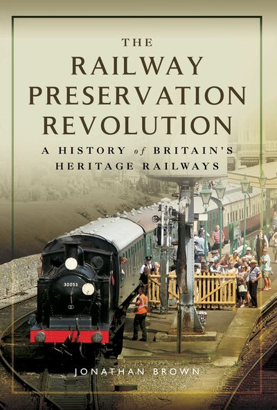 Buy The Railway Preservation Revolution at Amazon