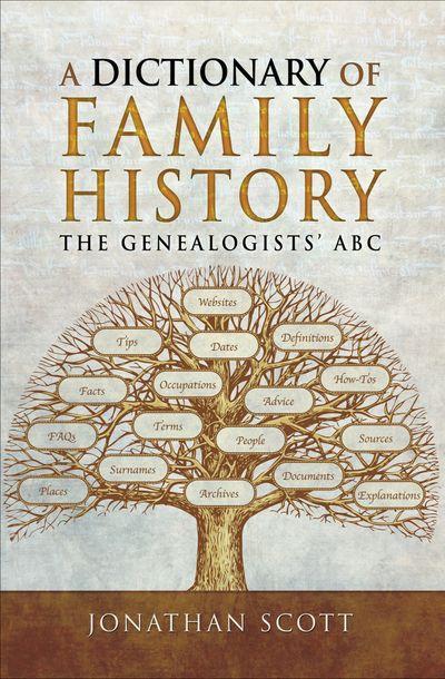 Buy A Dictionary of Family History at Amazon