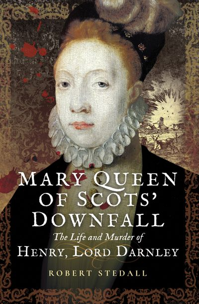 Buy Mary Queen of Scots' Downfall at Amazon