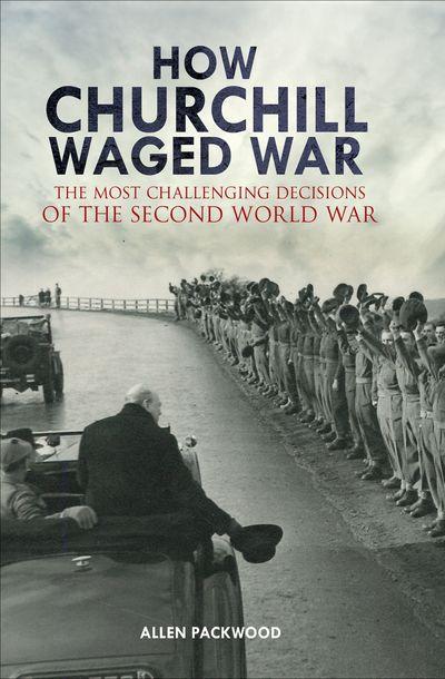 Buy How Churchill Waged War at Amazon