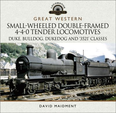 Great Western: Small-Wheeled Double-Framed 4-4-0 Tender Locomotives