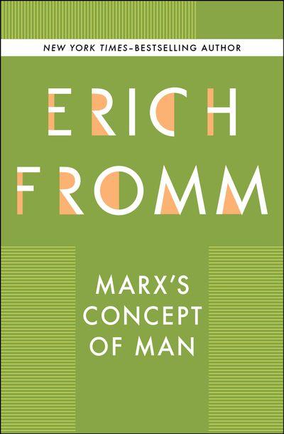 Marx's Concept of Man