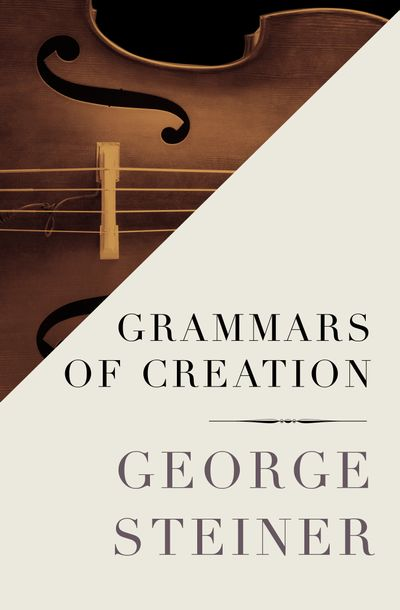 Buy Grammars of Creation at Amazon