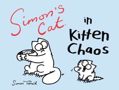 Buy Simon's Cat in Kitten Chaos at Amazon