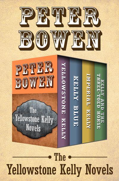 Buy The Yellowstone Kelly Novels at Amazon