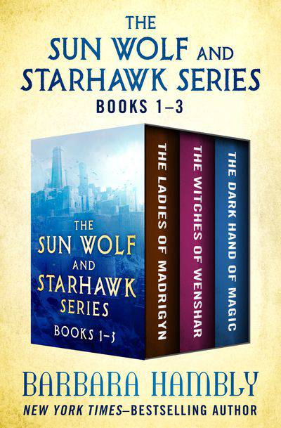 Buy The Sun Wolf and Starhawk Series Books 1–3 at Amazon