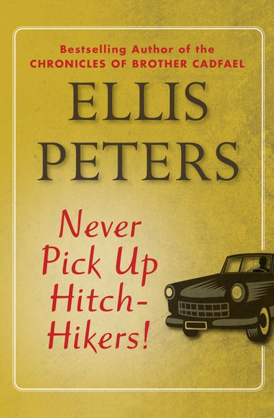 Buy Never Pick Up Hitch-Hikers! at Amazon