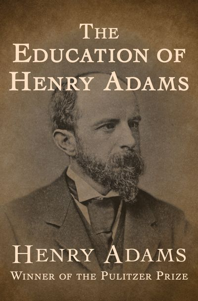 Buy The Education of Henry Adams at Amazon