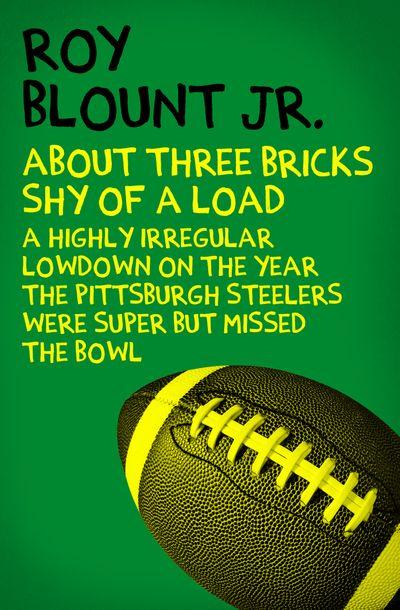 Buy About Three Bricks Shy of a Load at Amazon
