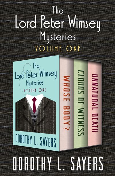 Buy The Lord Peter Wimsey Mysteries Volume One at Amazon