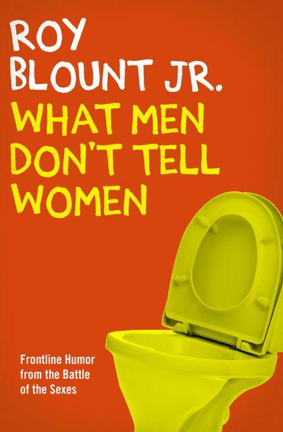 Buy What Men Don't Tell Women at Amazon