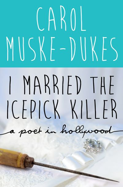 Buy I Married the Icepick Killer at Amazon
