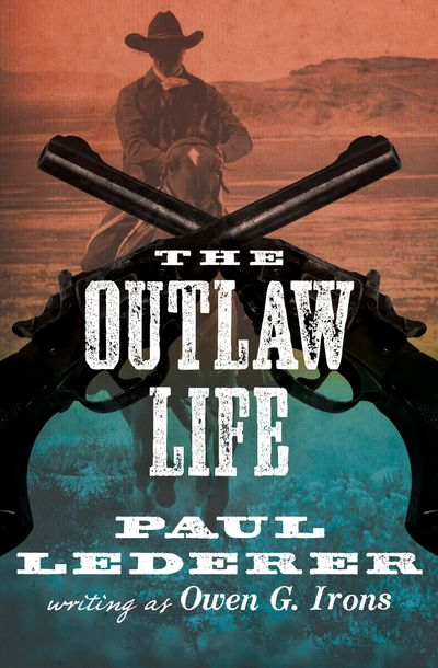 The Outlaw Life