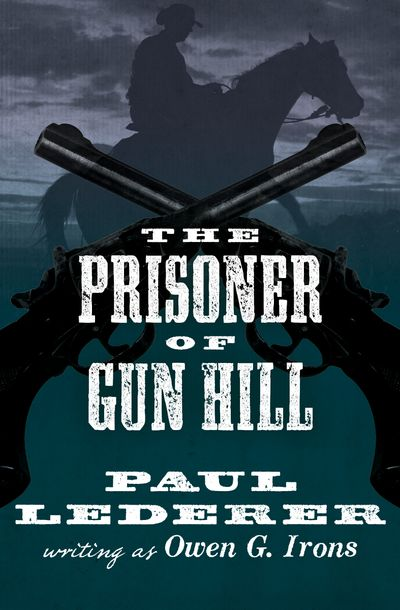 Buy The Prisoner of Gun Hill at Amazon
