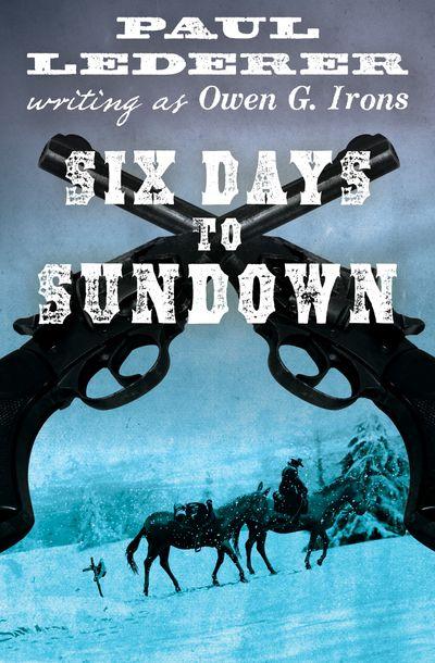Buy Six Days to Sundown at Amazon