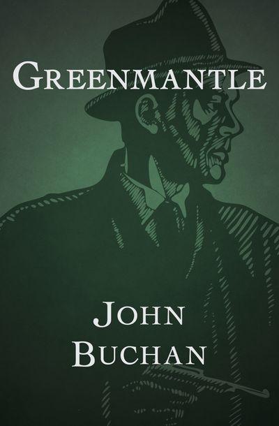 Buy Greenmantle at Amazon