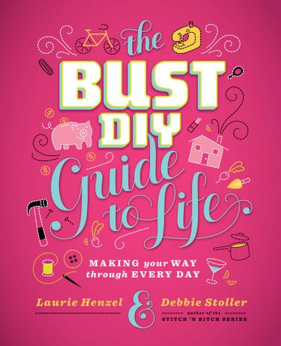 Buy The Bust DIY Guide to Life at Amazon