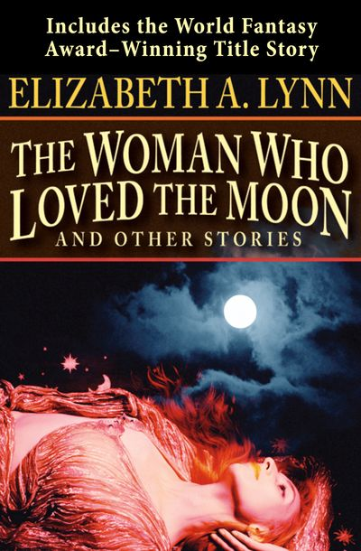Buy The Woman Who Loved the Moon at Amazon