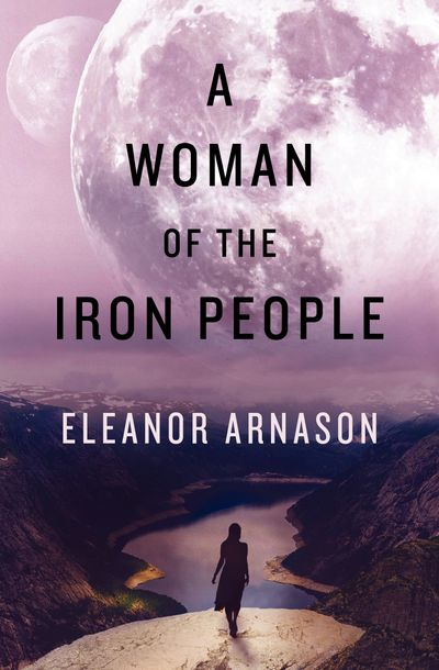 Buy A Woman of the Iron People at Amazon