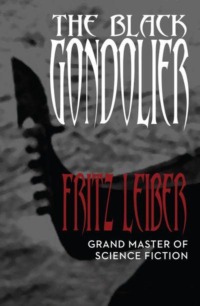 Buy The Black Gondolier at Amazon