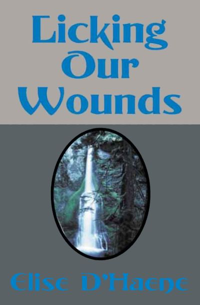 Buy Licking Our Wounds at Amazon